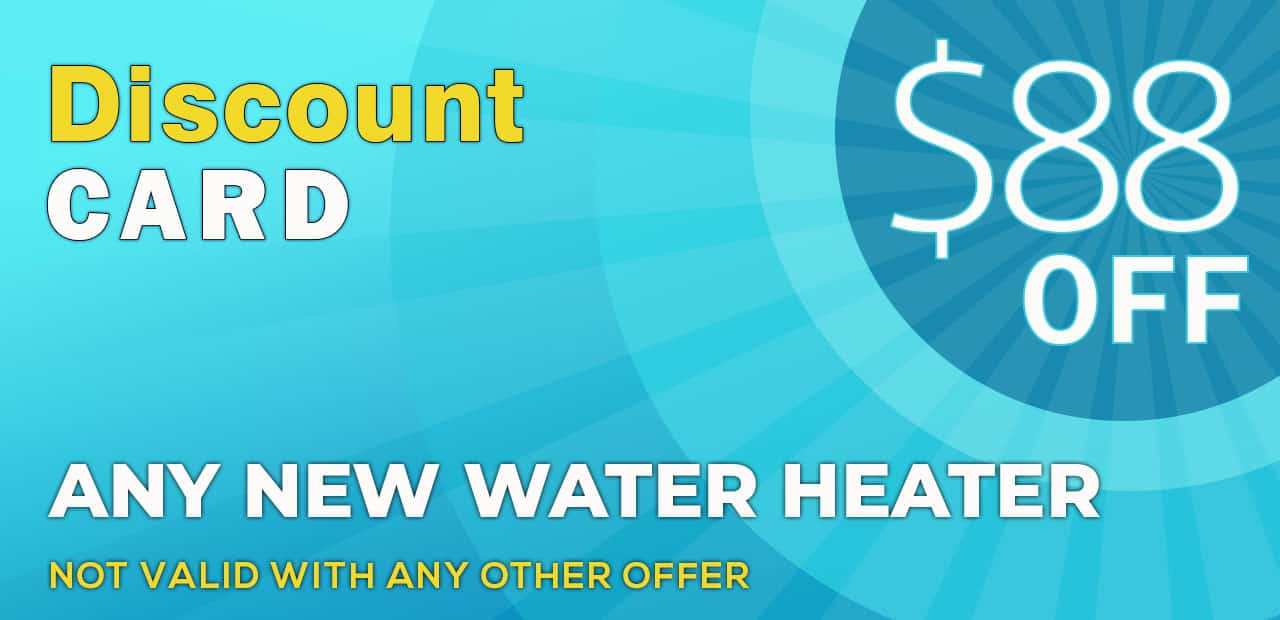 discount card- new water heater